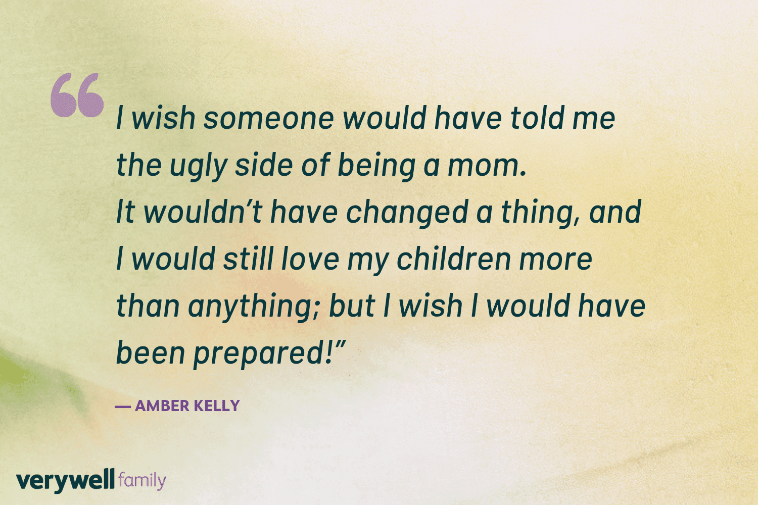 Verywell Family postpartum quote by Amber Kelly