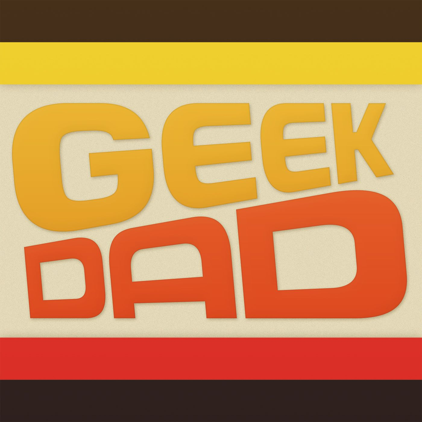 Geek Dad Podcast
