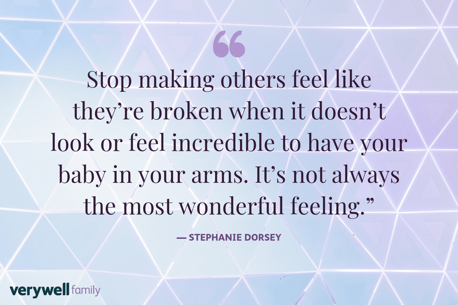Verywell Family postpartum quote by Stephanie Dorsey