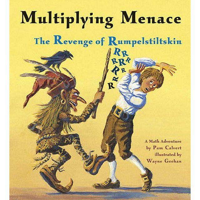 Multiplying Menace: The Revenge of Rumpelstiltskin