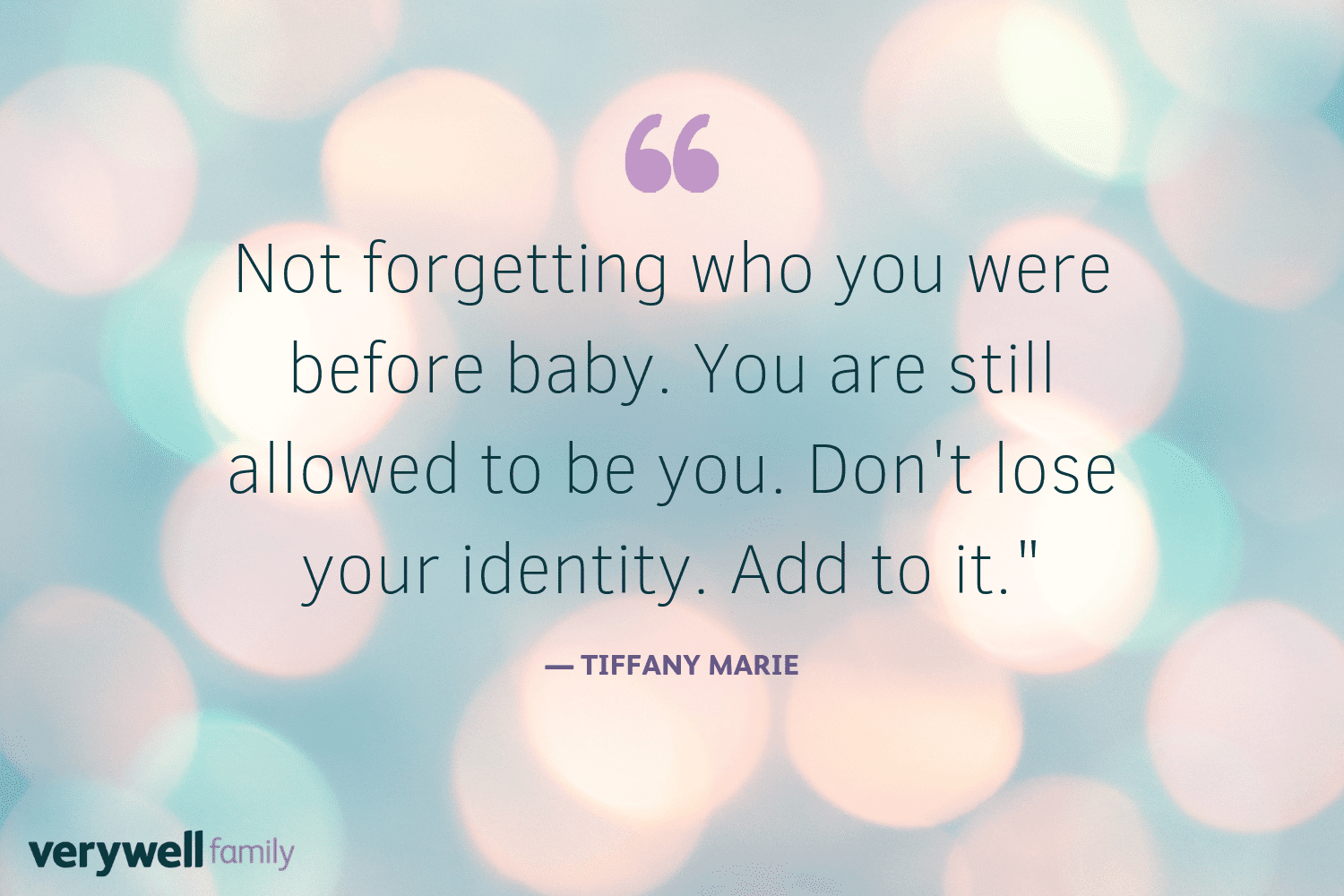 Verywell Family postpartum quote by Tiffany Marie