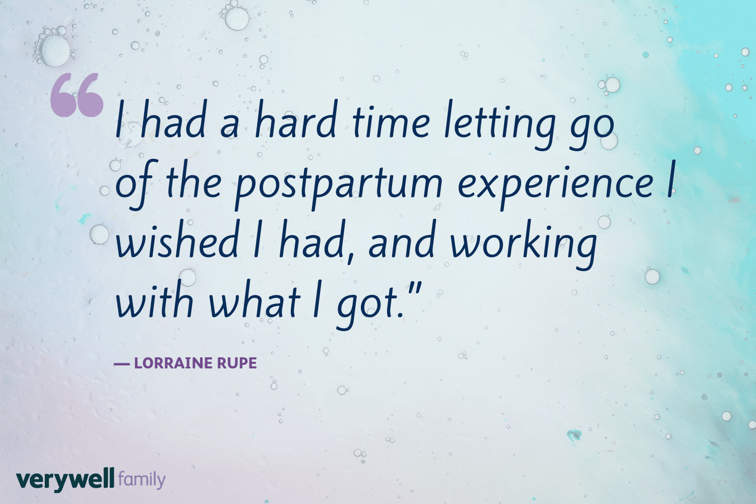 Verywell Family postpartum quote by Lorraine Rupe