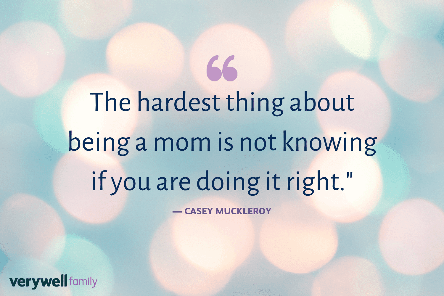 Verywell Family postpartum quote by Casey Muckleroy