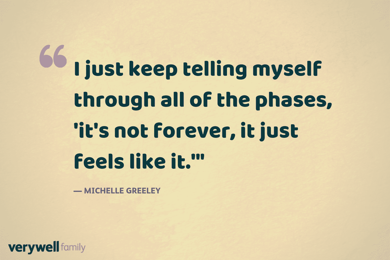 Verywell Family postpartum quote by Michelle Greeley