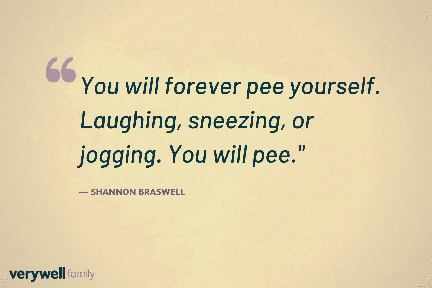 Verywell Family postpartum quote by Shannon Braswell