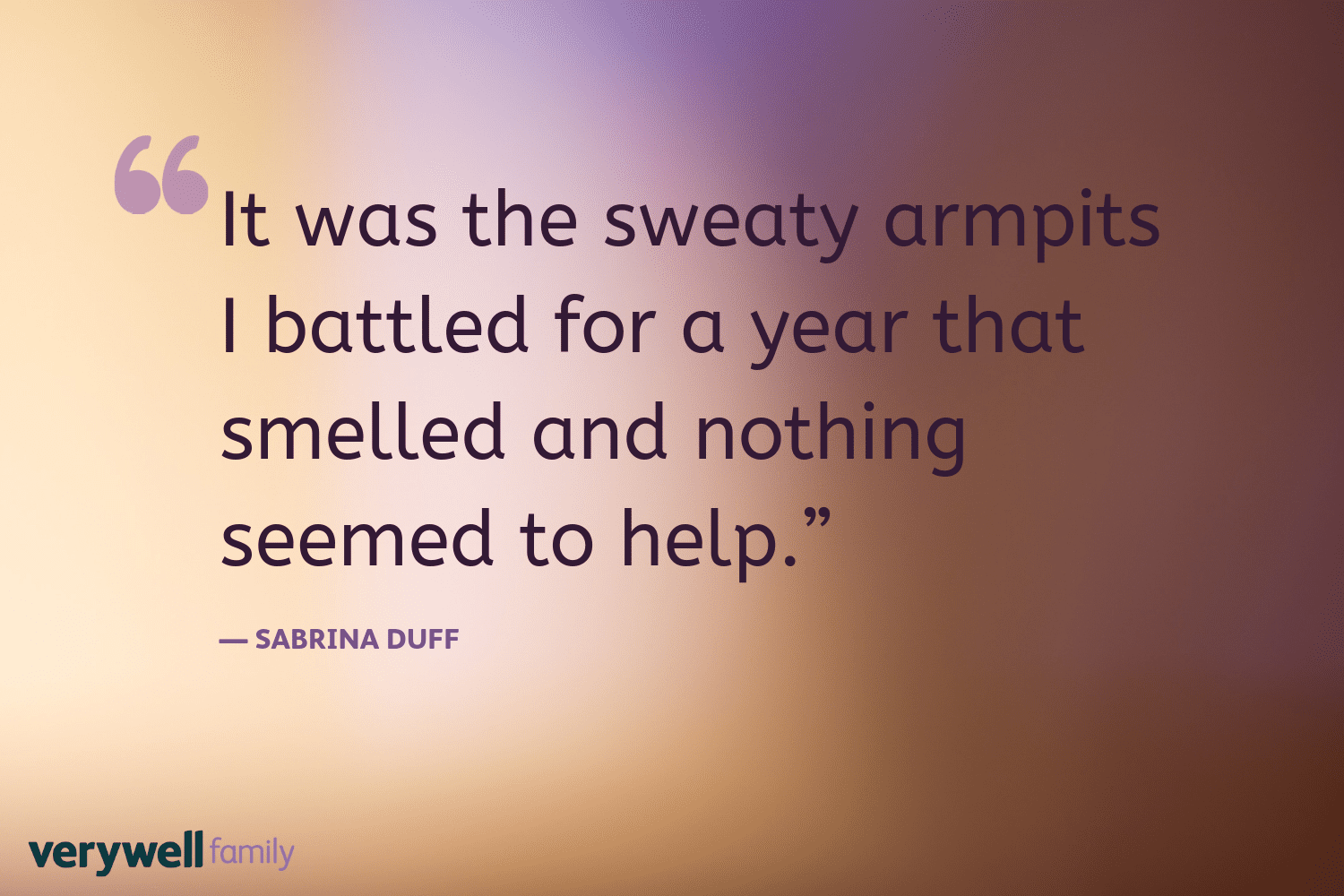 Verywell Family postpartum quote by Sabrina Duff