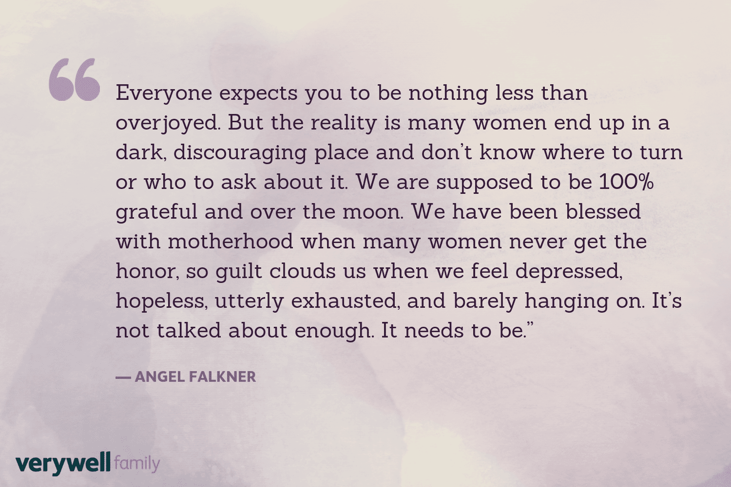 Verywell Family postpartum quote by Angel Falkner